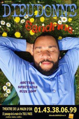 Affiche de Sandrine, nouveau spectacle de Dieudonné